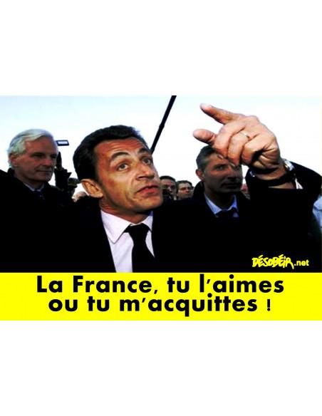 Sticker Sarkozy : La France, tu l'aimes ou tu m'acquittes !